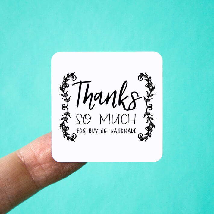 Square Thanks so Much for Buying Handmade Stickers